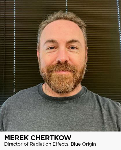 Merek Chertkow is the Director of Radiation Effects for Blue Origin
